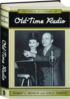 HISTORICAL DICTIONARY OF OLD-TIME RADIO