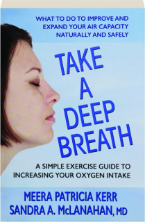 TAKE A DEEP BREATH: A Simple Exercise Guide to Increasing Your Oxygen Intake