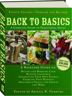 BACK TO BASICS, FOURTH EDITION REVISED: A Complete Guide to Traditional Skills