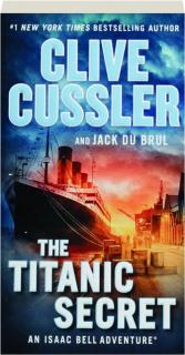 THE <I>TITANIC</I> SECRET