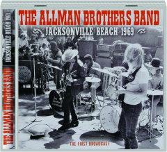 THE ALLMAN BROTHERS BAND: Jacksonville Beach 1969