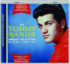 THE TOMMY SANDS SINGLES COLLECTION AS & BS, 1951-61