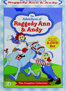 THE ADVENTURES OF RAGGEDY ANN & ANDY: The Complete Collection