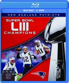 SUPER BOWL LIII CHAMPIONS: New England Patriots