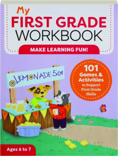 MY FIRST GRADE WORKBOOK: Make Learning Fun!