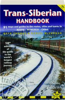 TRANS-SIBERIAN HANDBOOK, 10TH EDITION
