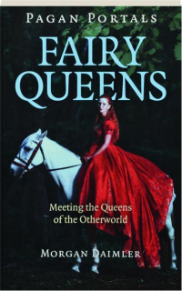 FAIRY QUEENS: Pagan Portals