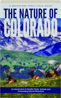 THE NATURE OF COLORADO