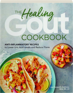THE HEALING GOUT COOKBOOK
