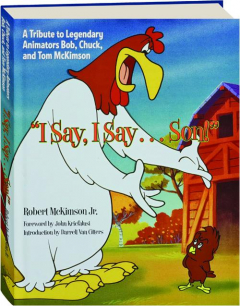 """I SAY, I SAY...SON!"" A Tribute to Legendary Animators Bob, Chuck, and Tom McKimson"