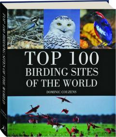 TOP 100 BIRDING SITES OF THE WORLD