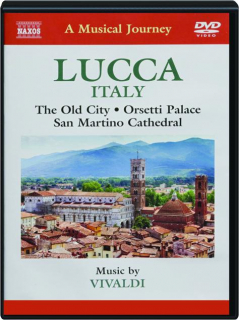 LUCCA: A Musical Journey