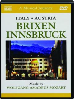 ITALY / AUSTRIA: Brixen / Innsbruck--A Musical Journey