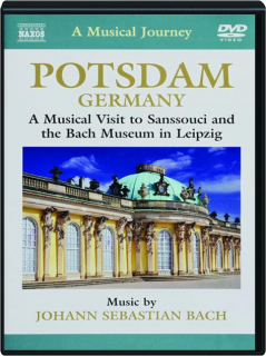 POTSDAM, GERMANY: A Musical Journey