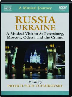 RUSSIA / UKRAINE: A Musical Journey