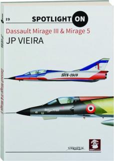 DASSAULT MIRAGE III & MIRAGE 5