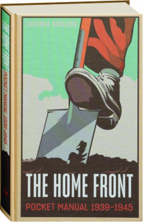 THE HOME FRONT POCKET MANUAL 1939-1945