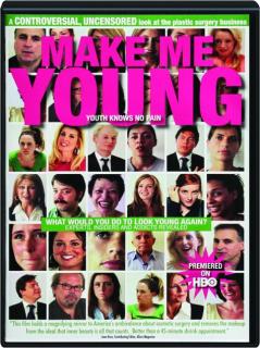 MAKE ME YOUNG