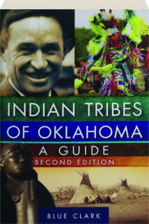 INDIAN TRIBES OF OKLAHOMA, SECOND EDITION: A Guide