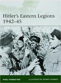 HITLER'S EASTERN LEGIONS 1942-45: Elite 233