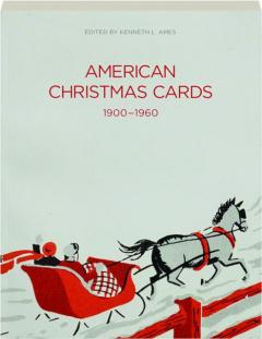 AMERICAN CHRISTMAS CARDS, 1900-1960
