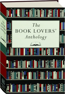 THE BOOK LOVER'S ANTHOLOGY