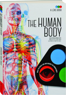 THE HUMAN BODY: A Lens Book