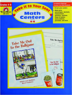 TAKE IT TO YOUR SEAT MATH CENTERS, GRADES 4-6