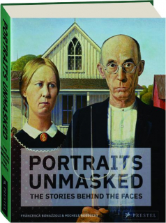 PORTRAITS UNMASKED: The Stories Behind the Faces