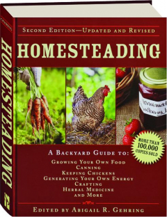 HOMESTEADING, SECOND EDITION