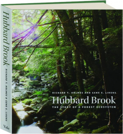 HUBBARD BROOK: The Story of a Forest Ecosystem