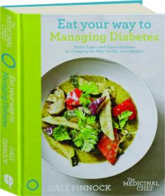 EAT YOUR WAY TO MANAGING DIABETES