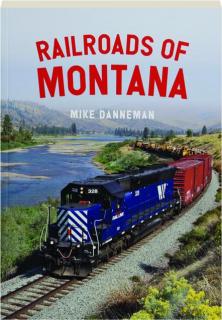RAILROADS OF MONTANA