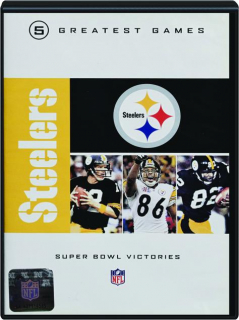 STEELERS GREATEST GAMES: Super Bowl Victories