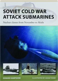 SOVIET COLD WAR ATTACK SUBMARINES: New Vanguard 287