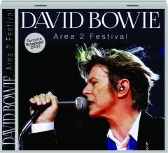 DAVID BOWIE: Area 2 Festival