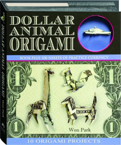 DOLLAR ANIMAL ORIGAMI: 10 Origami Projects