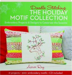 DOODLE STITCHING THE HOLIDAY MOTIF COLLECTION