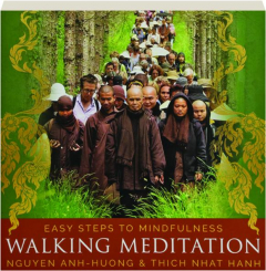 WALKING MEDITATION: Easy Steps to Mindfulness