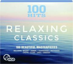 RELAXING CLASSICS: 100 Hits