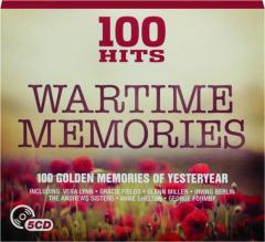 WARTIME MEMORIES: 100 Hits