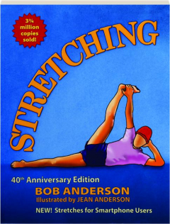 STRETCHING, 40TH ANNIVERSARY EDITION