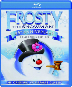 FROSTY THE SNOWMAN, 45TH ANNIVERSARY COLLECTOR'S EDITION