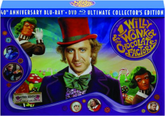 WILLY WONKA & THE CHOCOLATE FACTORY: 40th Anniversary Ultimate Collector's Edition