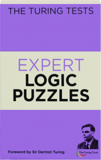 THE TURING TESTS EXPERT LOGIC PUZZLES