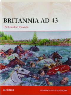 BRITANNIA AD 43: The Claudian Invasion
