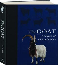 THE GOAT: A Natural & Cultural History