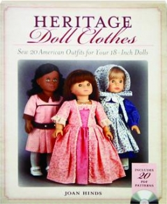 HERITAGE DOLL CLOTHES: Sew 20 American Outfits for Your 18-Inch Dolls