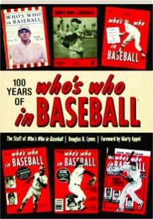 100 YEARS OF <I>WHO'S WHO IN BASEBALL</I>