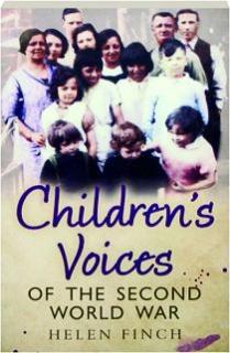 CHILDREN'S VOICES OF THE SECOND WORLD WAR